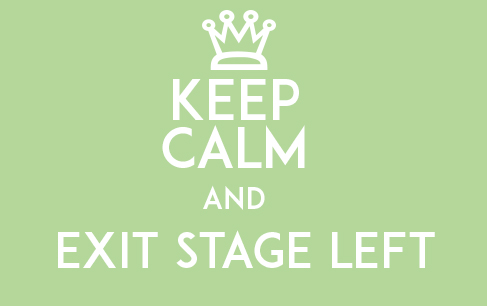 exit stage left